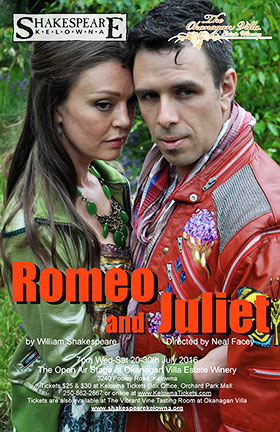 Romeo and Juliet poster for Shakespeare Kelowna's 2016 performance in the vineyard
